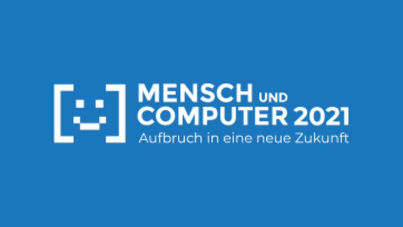 Mensch und Computer 2021 Aufbruch in eine neue Zukunft